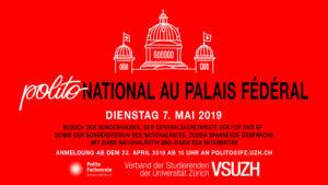 POLITOnational au Palais Fédéral 07. Mai – Ausflug ins Bundeshaus
